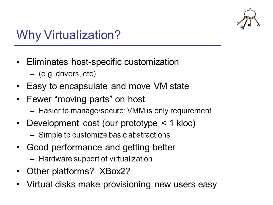 Why Virtualization Eliminates host-specific customization