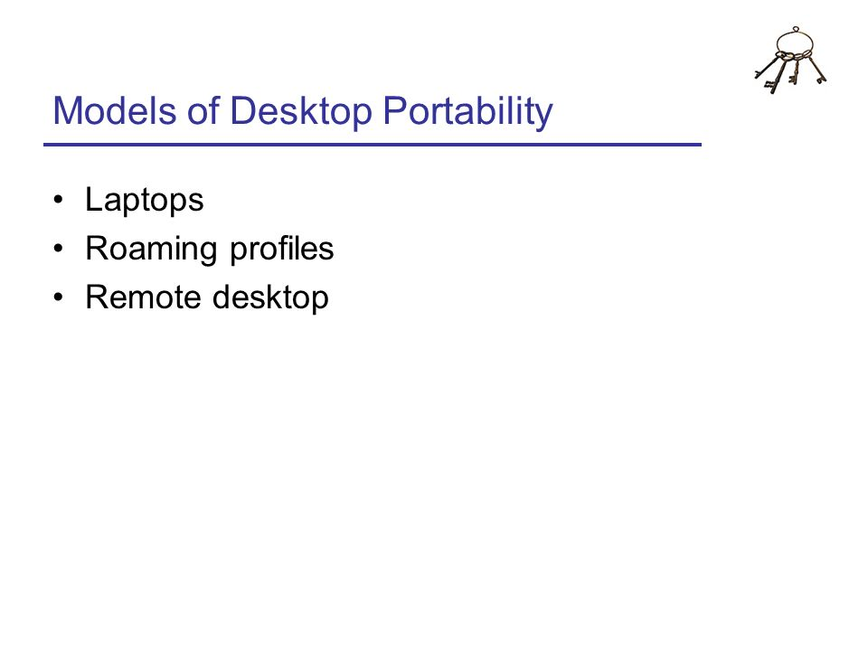 Models of Desktop Portability