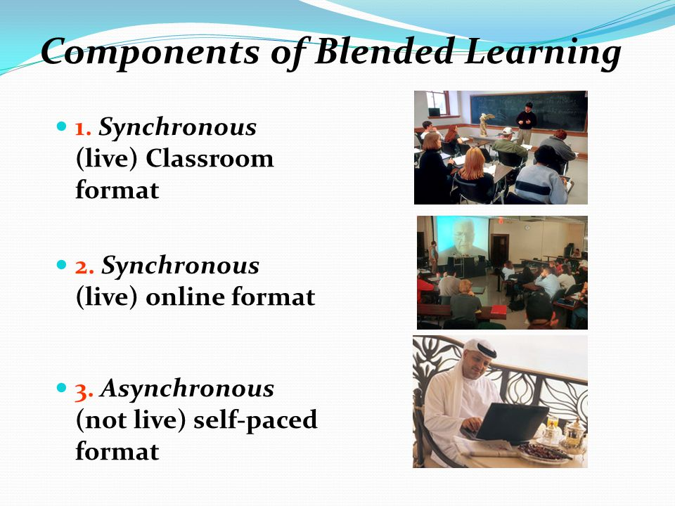 Components of Blended Learning