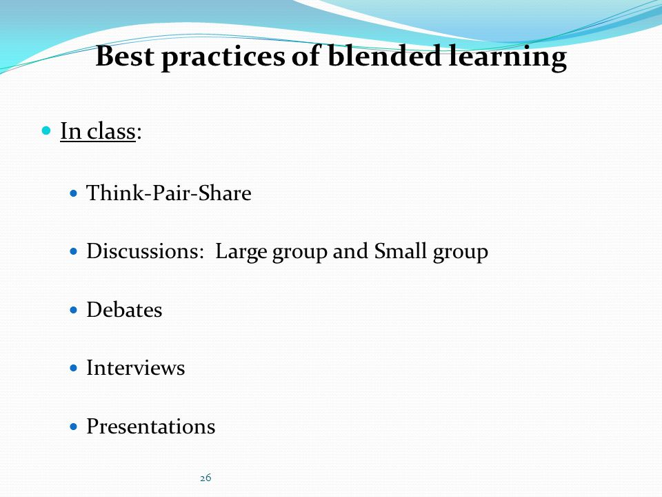 Best practices of blended learning