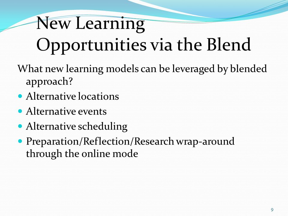 New Learning Opportunities via the Blend