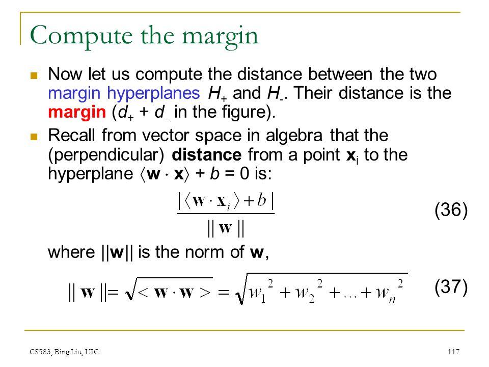 Compute the margin (36) (37)