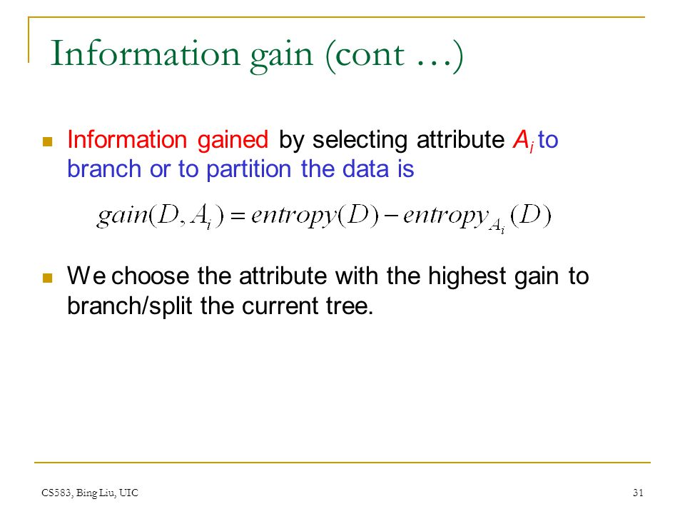 Information gain (cont …)