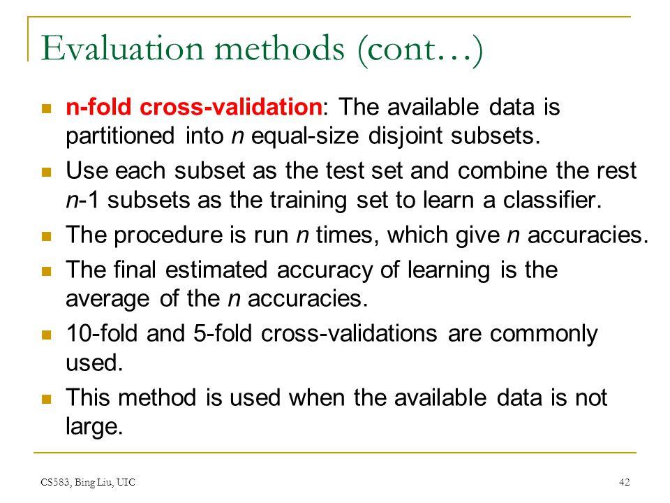 Evaluation methods (cont…)