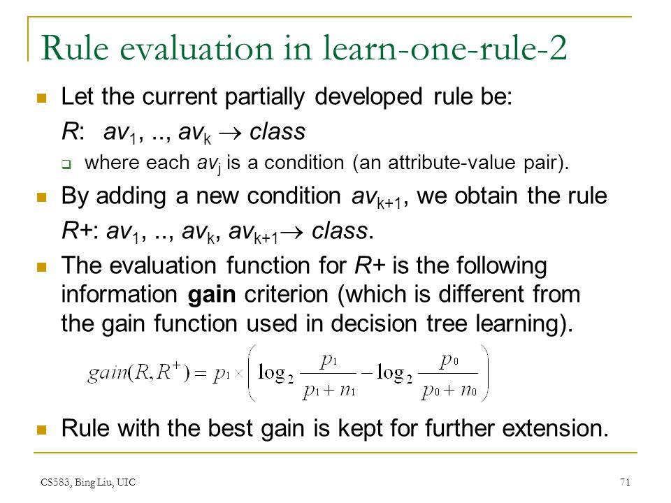 Rule evaluation in learn-one-rule-2