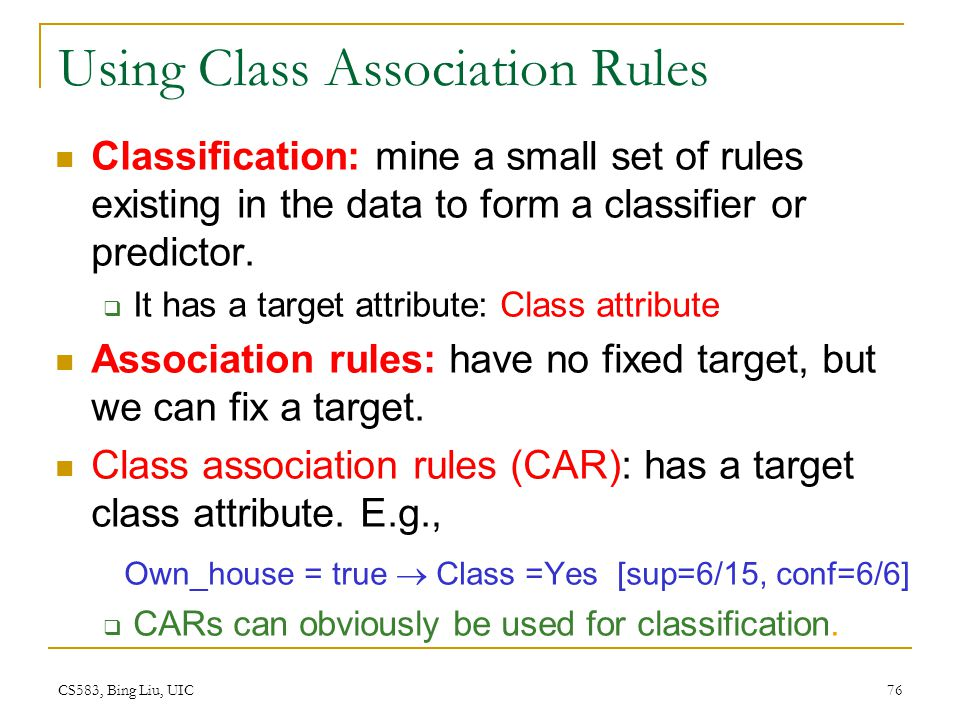 Using Class Association Rules
