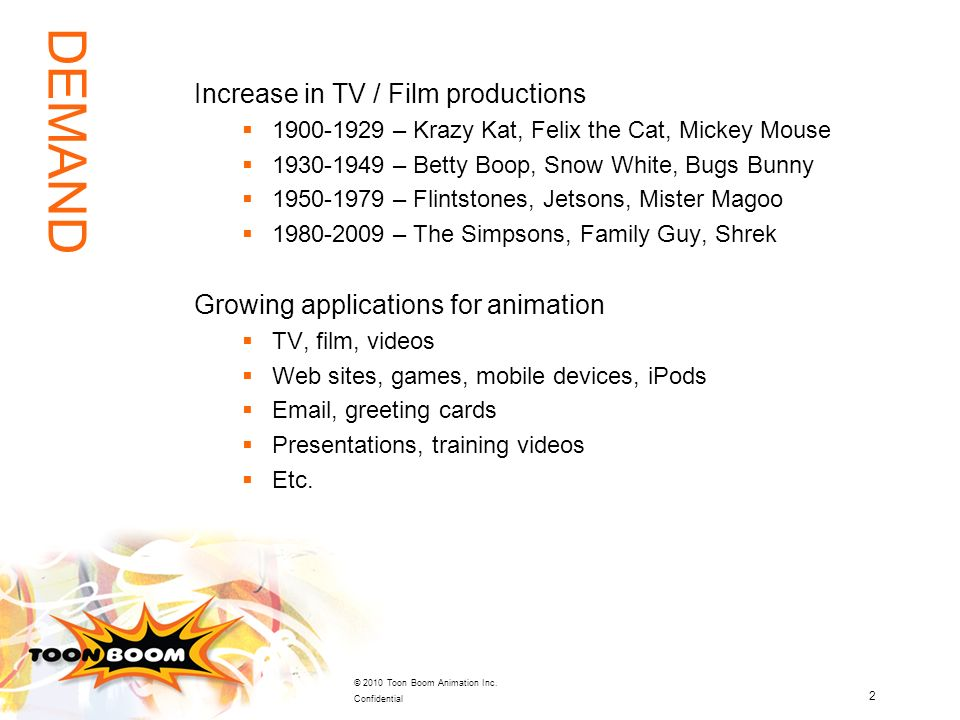 DEMAND Increase in TV / Film productions
