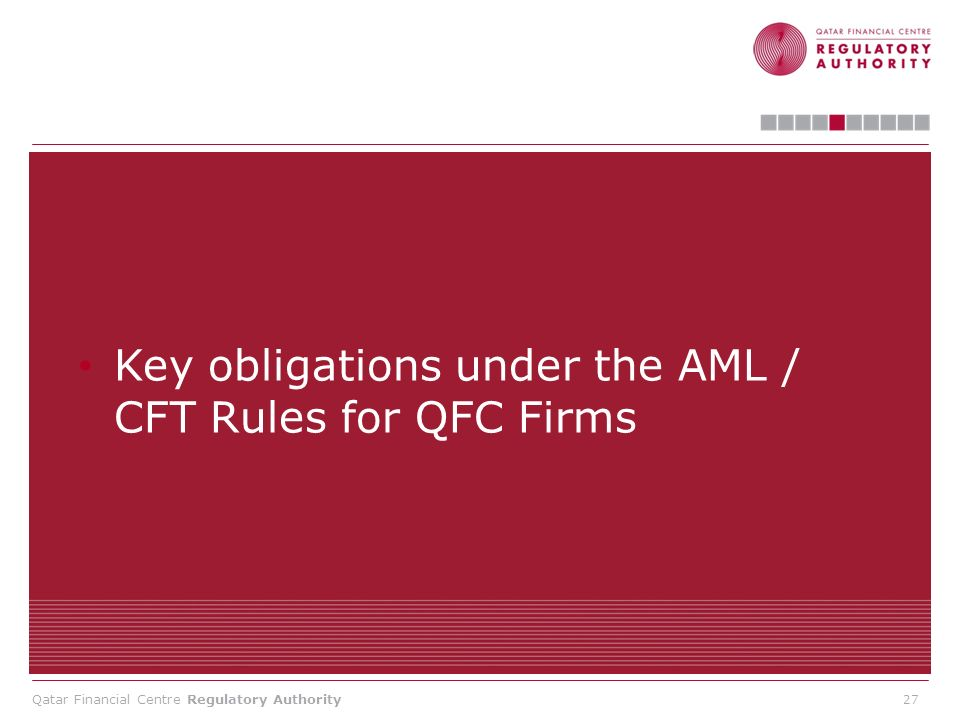 Key obligations under the AML / CFT Rules for QFC Firms