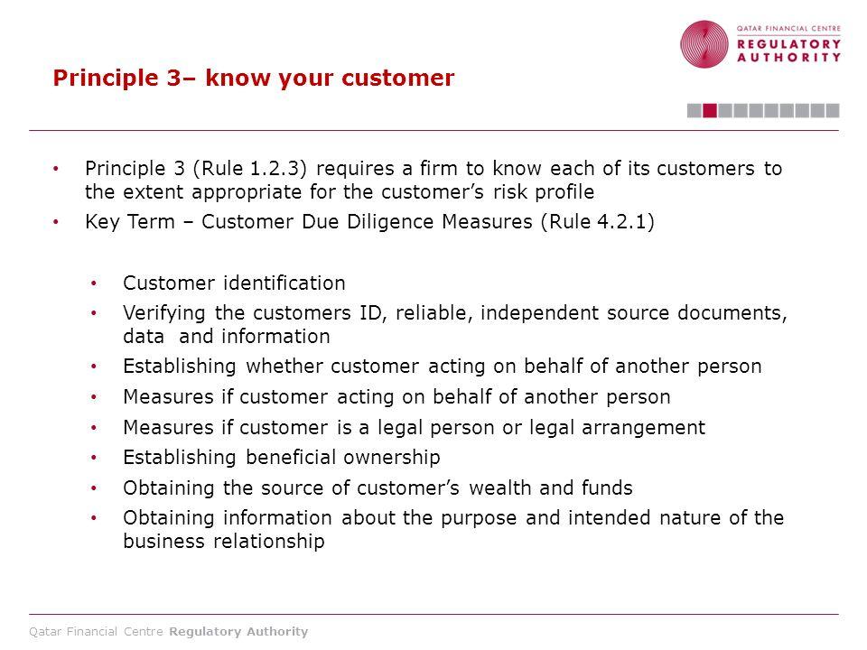 Principle 3– know your customer