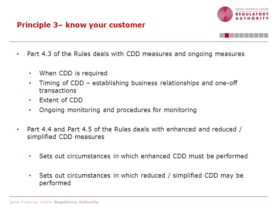 Principle 3– know your customer