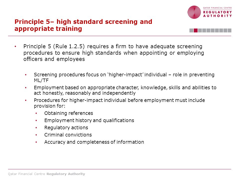 Principle 5– high standard screening and appropriate training