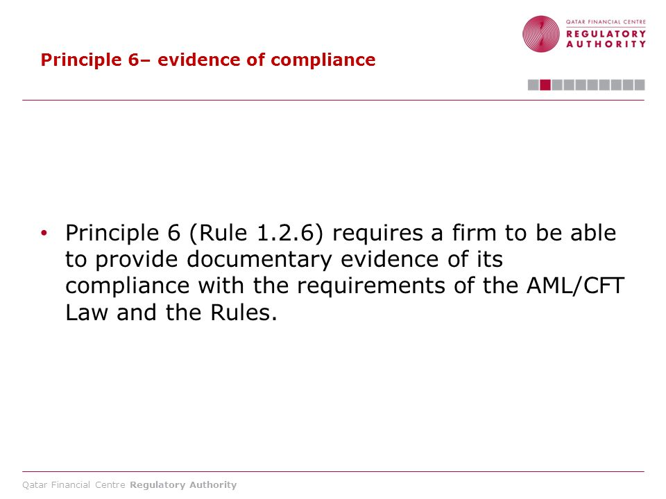 Principle 6– evidence of compliance