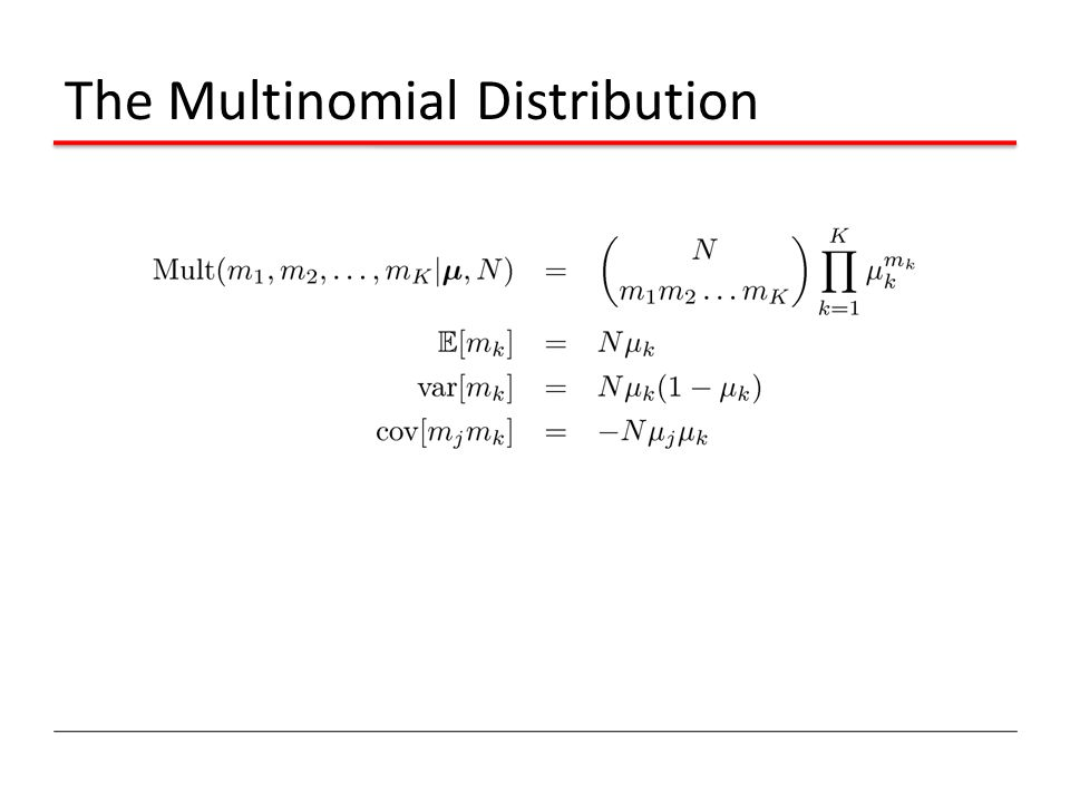 The Multinomial Distribution