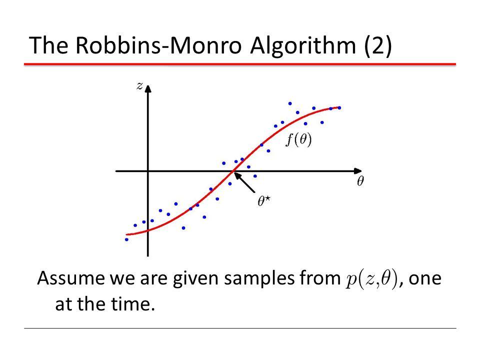 The Robbins-Monro Algorithm (2)