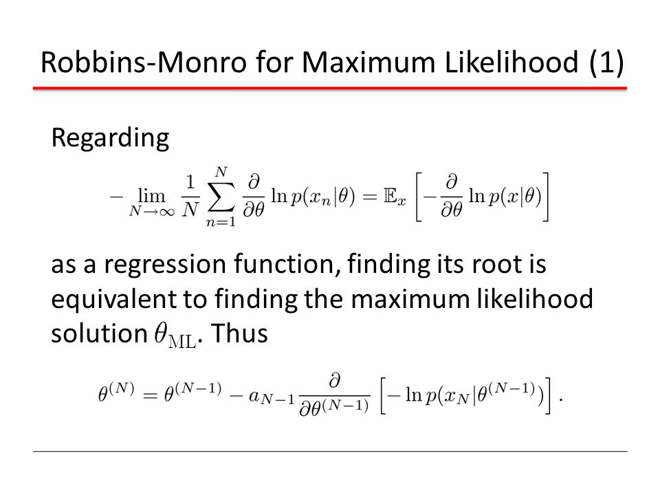 Robbins-Monro for Maximum Likelihood (1)