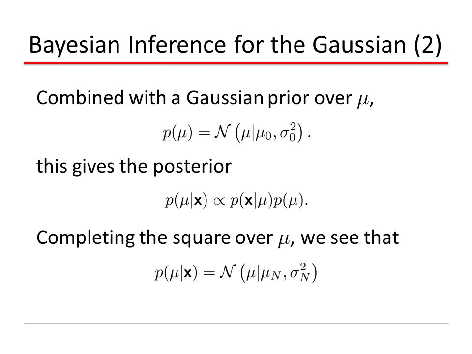 Bayesian Inference for the Gaussian (2)