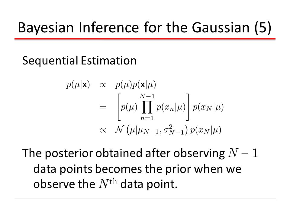 Bayesian Inference for the Gaussian (5)