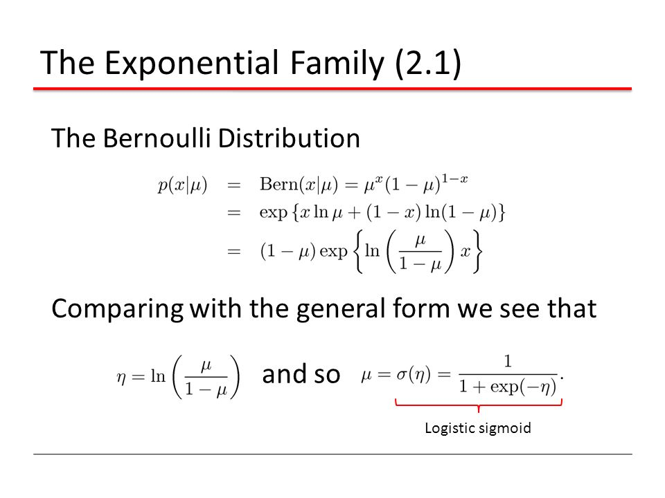 The Exponential Family (2.1)
