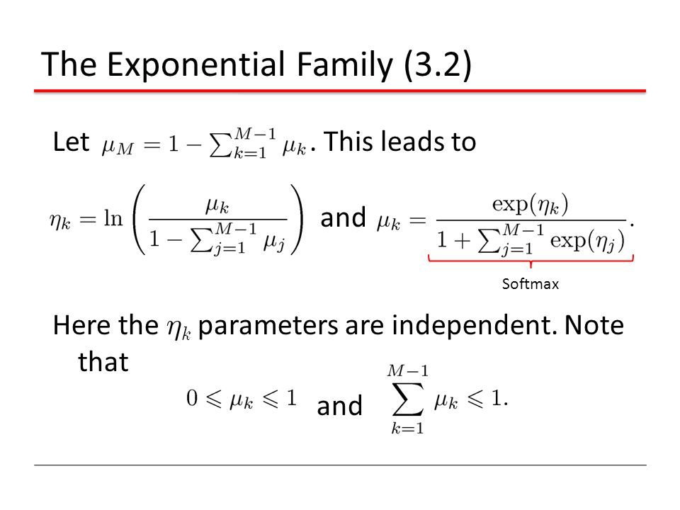 The Exponential Family (3.2)