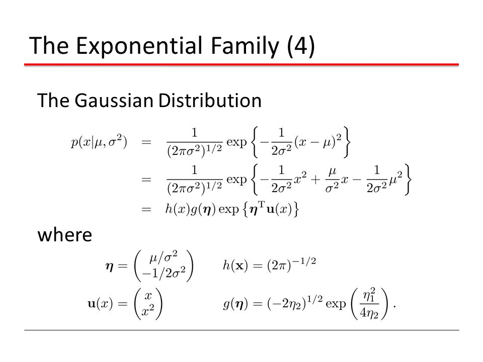 The Exponential Family (4)