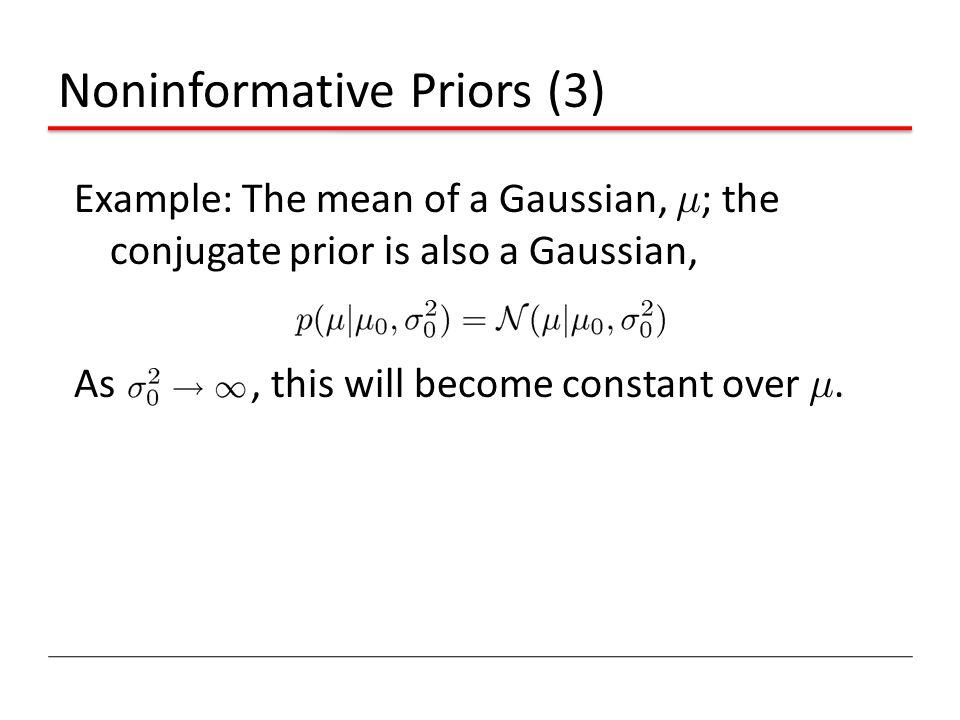 Noninformative Priors (3)