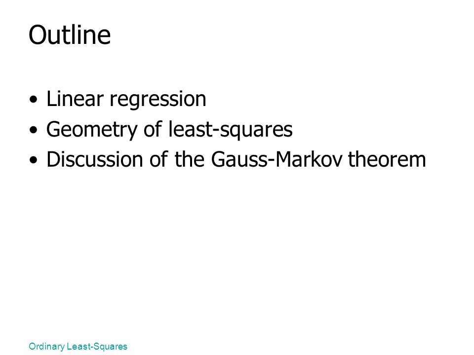 Outline Linear regression Geometry of least-squares