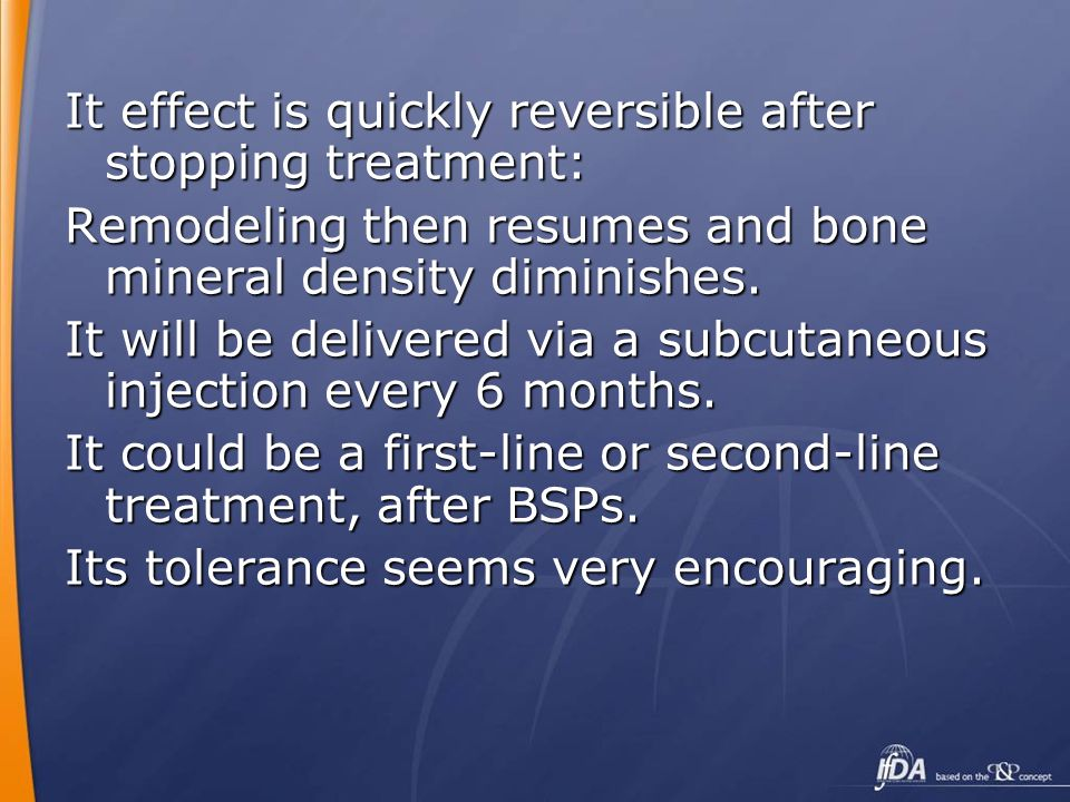 It effect is quickly reversible after stopping treatment: