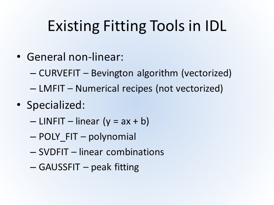 Existing Fitting Tools in IDL