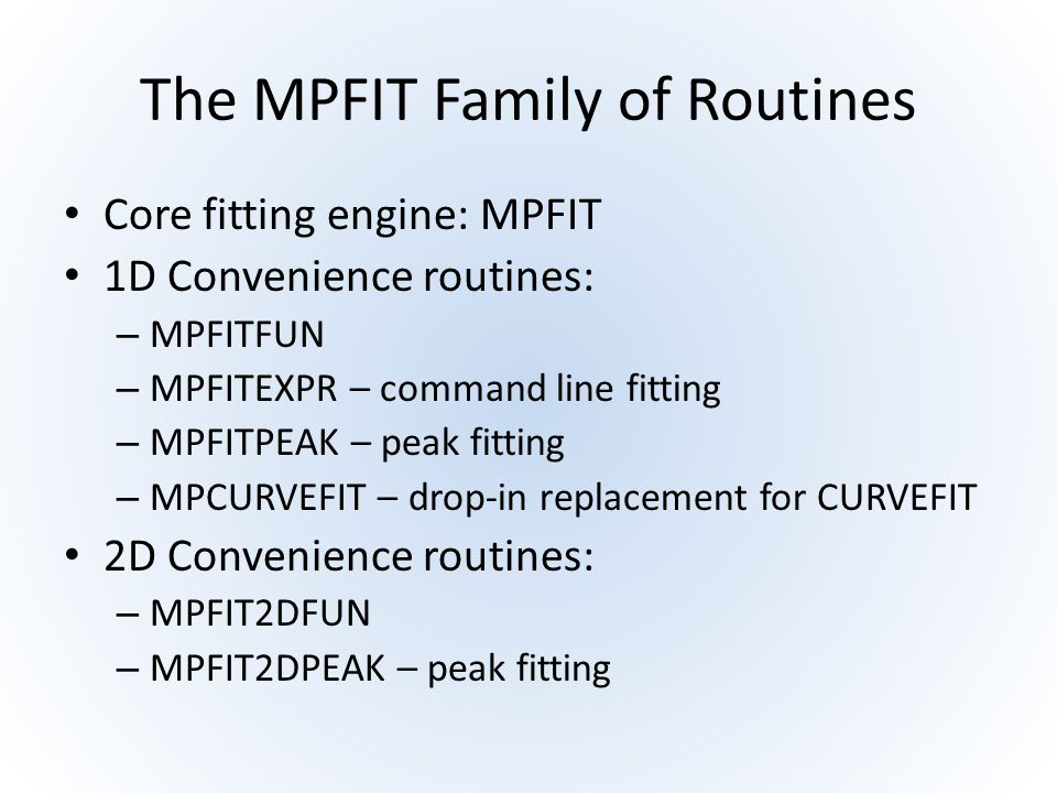 The MPFIT Family of Routines