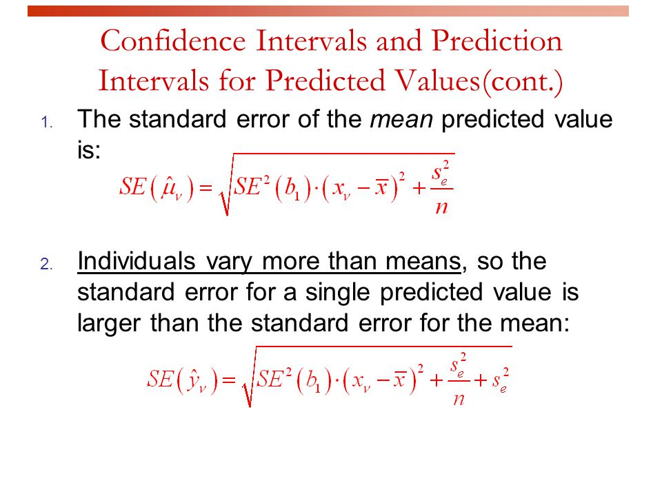 Confidence Intervals and Prediction Intervals for Predicted Values(cont.)