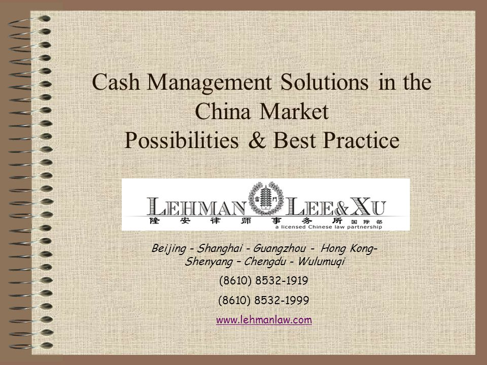 Cash Management Solutions in the China Market Possibilities & Best Practice
