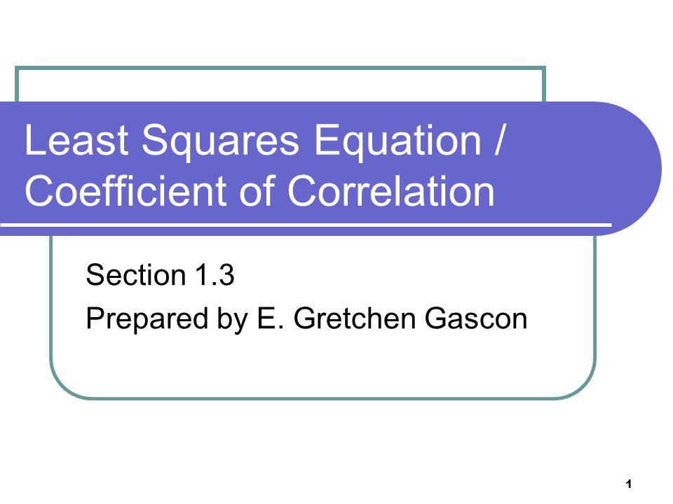 Least Squares Equation / Coefficient of Correlation
