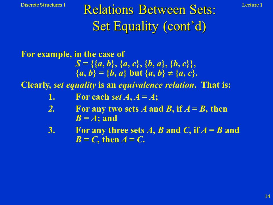 Relations Between Sets: Set Equality (cont'd)