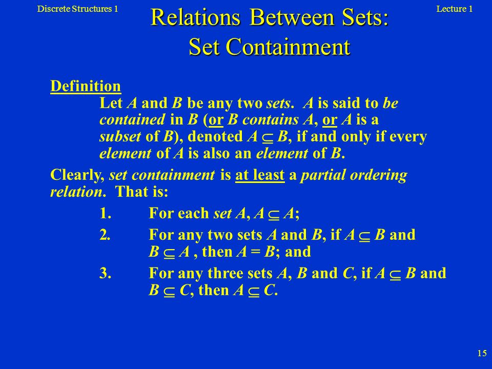 Relations Between Sets: Set Containment
