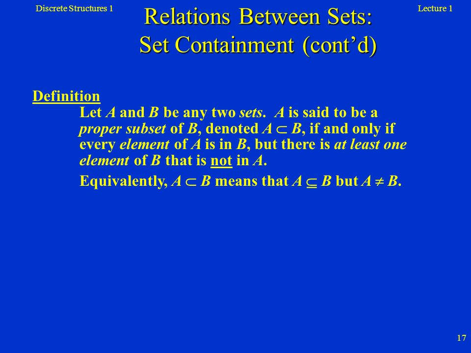 Relations Between Sets: Set Containment (cont'd)