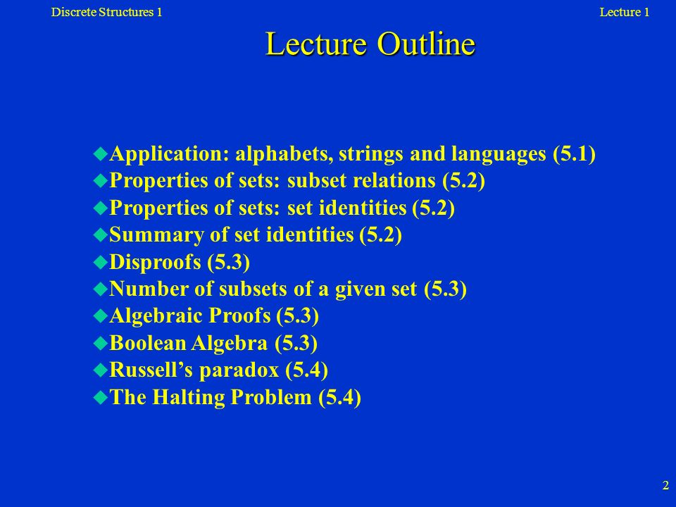 Lecture Outline Application: alphabets, strings and languages (5.1)
