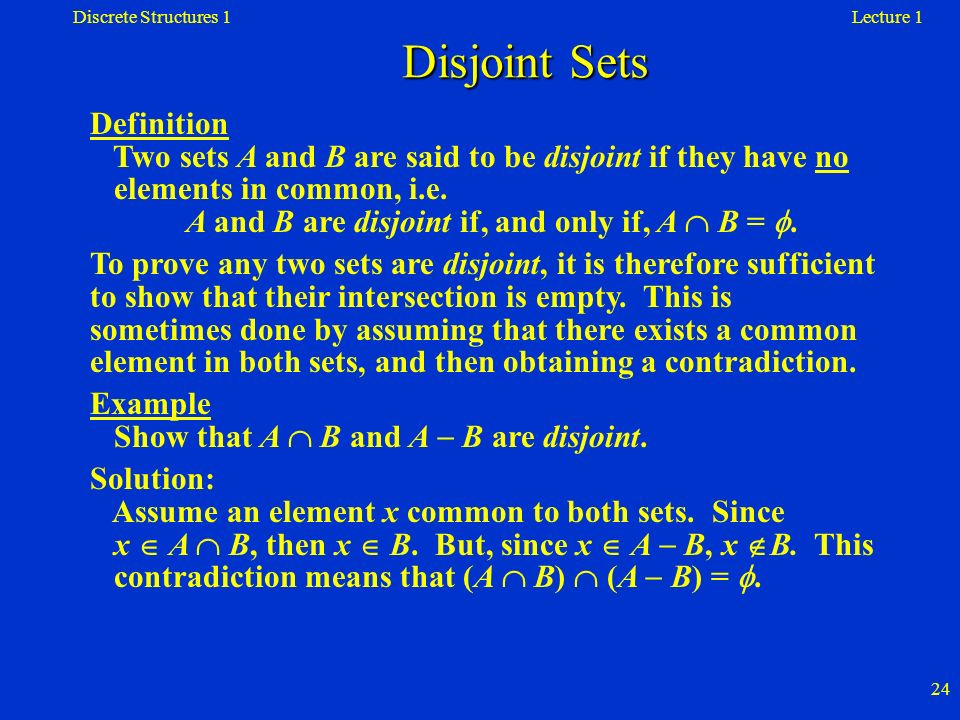Discrete Structures 1 Disjoint Sets. Lecture 1.