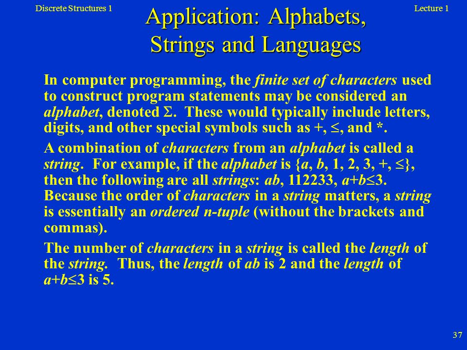 Application: Alphabets, Strings and Languages