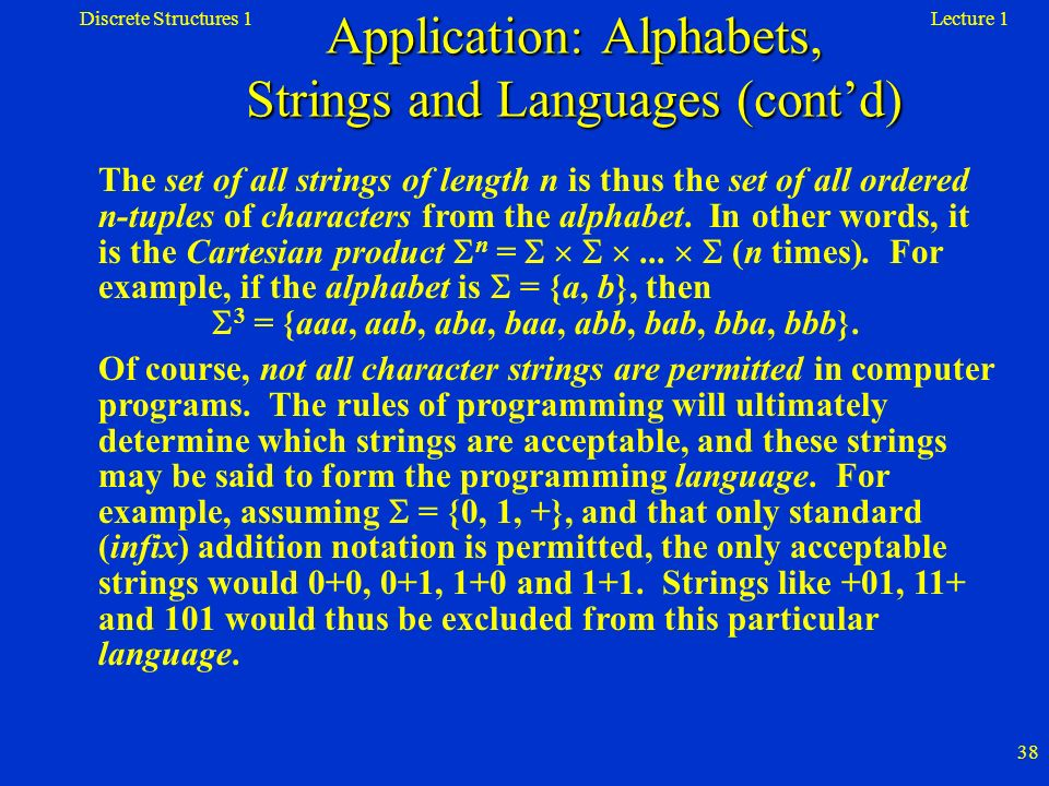 Application: Alphabets, Strings and Languages (cont'd)