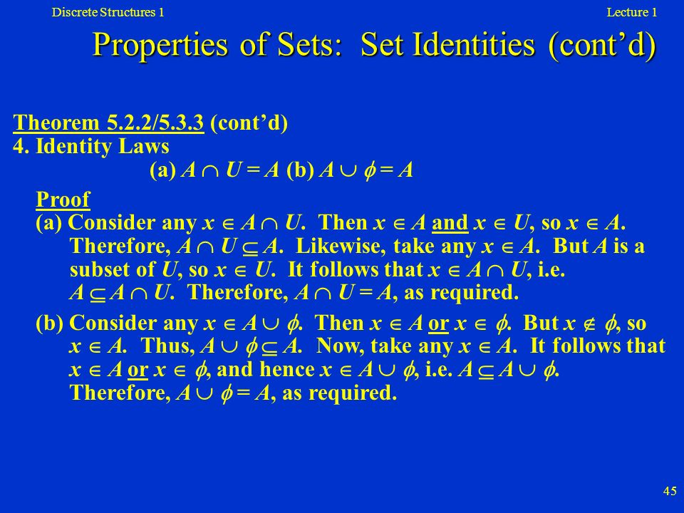 Properties of Sets: Set Identities (cont'd)