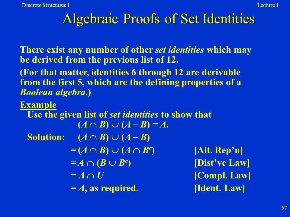 Algebraic Proofs of Set Identities