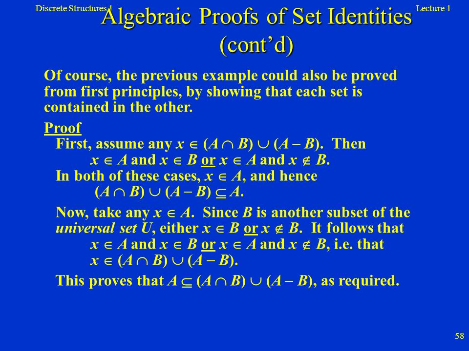Algebraic Proofs of Set Identities (cont'd)