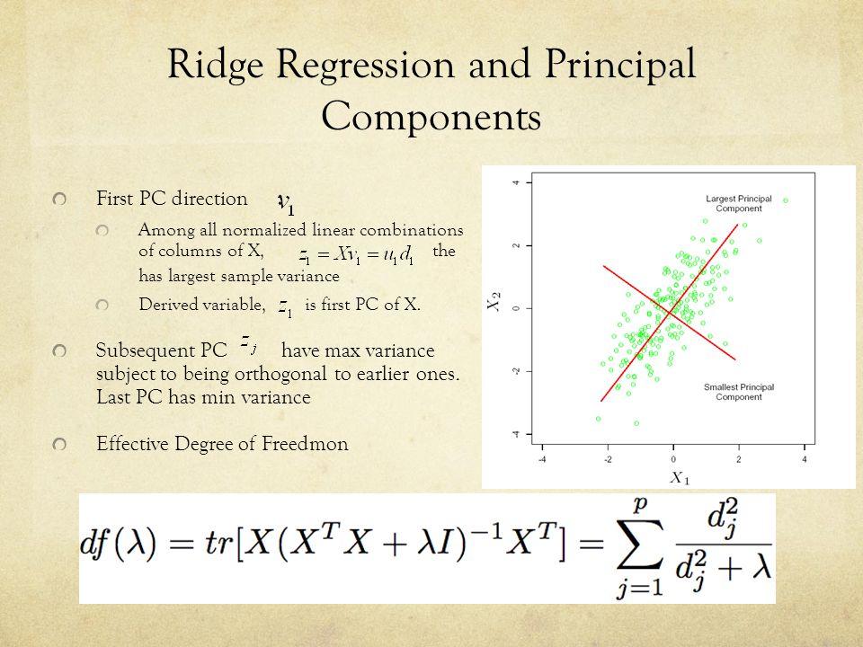 Ridge Regression and Principal Components