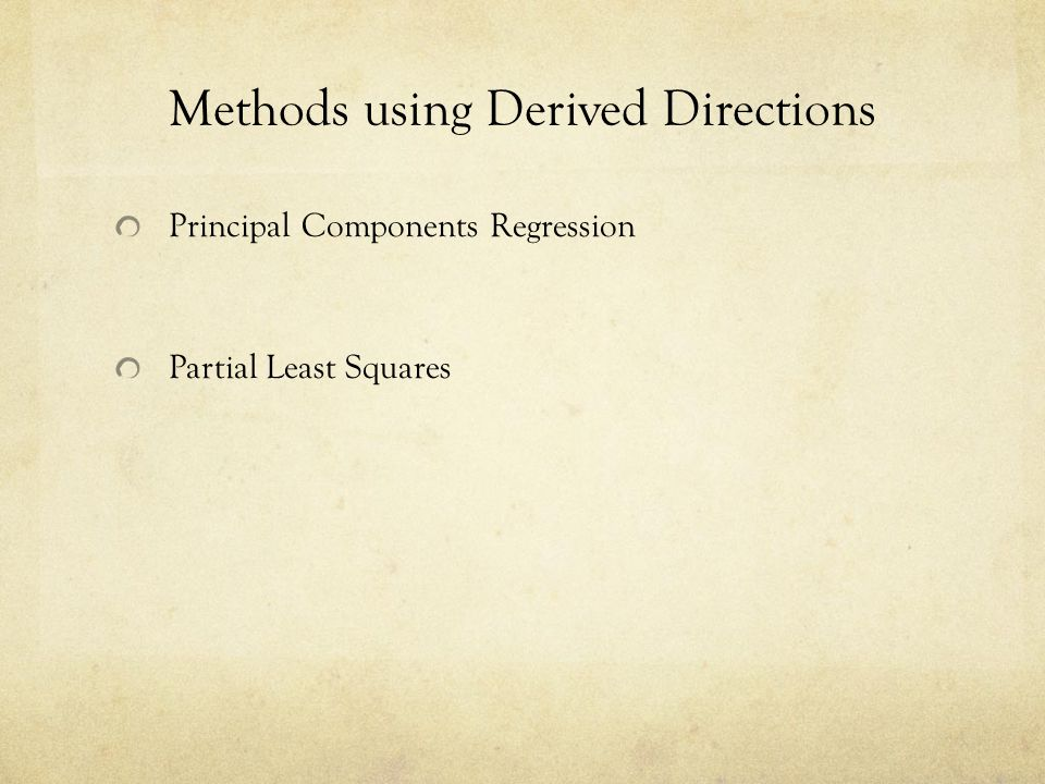Methods using Derived Directions