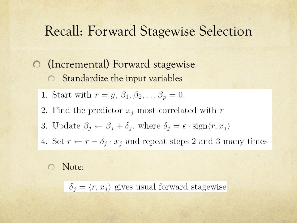 Recall: Forward Stagewise Selection