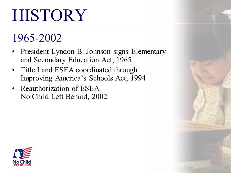 HISTORY President Lyndon B. Johnson signs Elementary and Secondary Education Act,