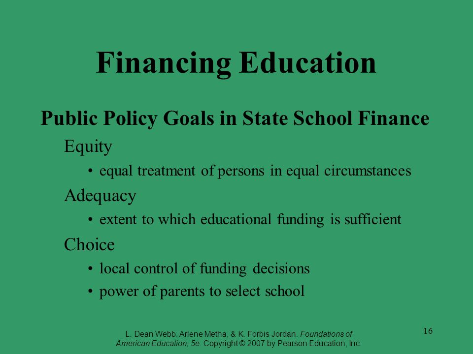 Financing Education Public Policy Goals in State School Finance Equity