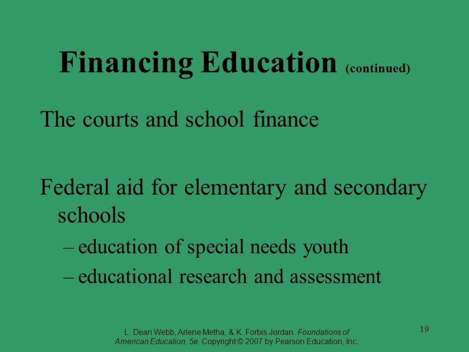 Financing Education (continued)