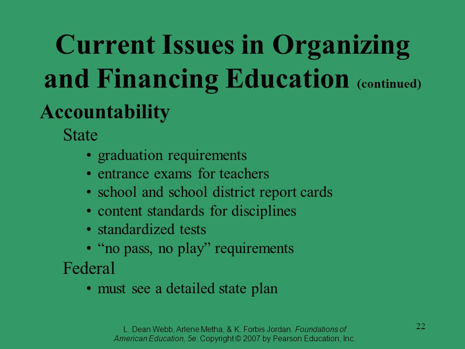 Current Issues in Organizing and Financing Education (continued)