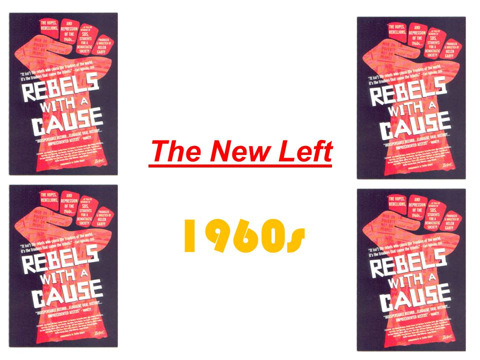 The New Left 1960s